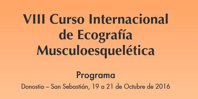 VIII CURSO INTERNACIONAL DE ECOGRAFÍA MUSCULOESQUELÉTICA