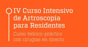 IV CURSO INTENSIVO DE ARTROSCOPIA PARA RESIDENTES