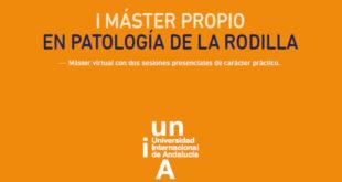 I MÁSTER PROPIO EN PATOLOGÍA DE LA RODILLA