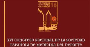 XVI CONGRESO NACIONAL DE LA SOCIEDAD ESPAÑOLA DE MEDICINA DEL DEPORTE