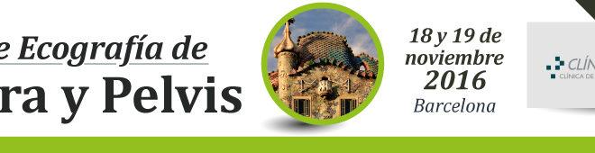 Curso de Ecografía de Cadera y Pelvis. Barcelona, 18 y 19 de noviembre de 2016.