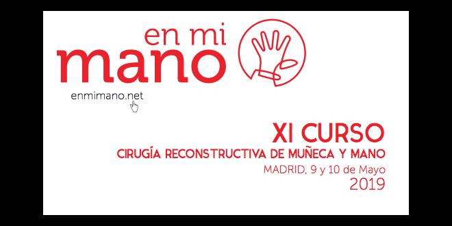 XI CURSO CIRUGÍA RECONSTRUCTIVA DE MUÑECA Y MANO